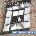 Peace of Wild Things, Carey Creed
