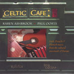 Celtic Café, Karen Ashbrook & Paul Oorts
