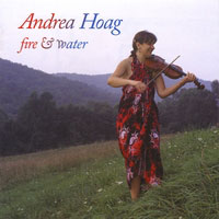 Fire & Water, Andrea Hoag